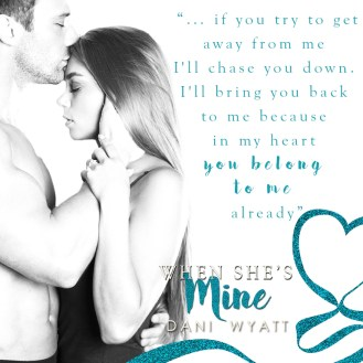 SPOTLIGHT: 'When She's Mine' by Dani Wyatt
