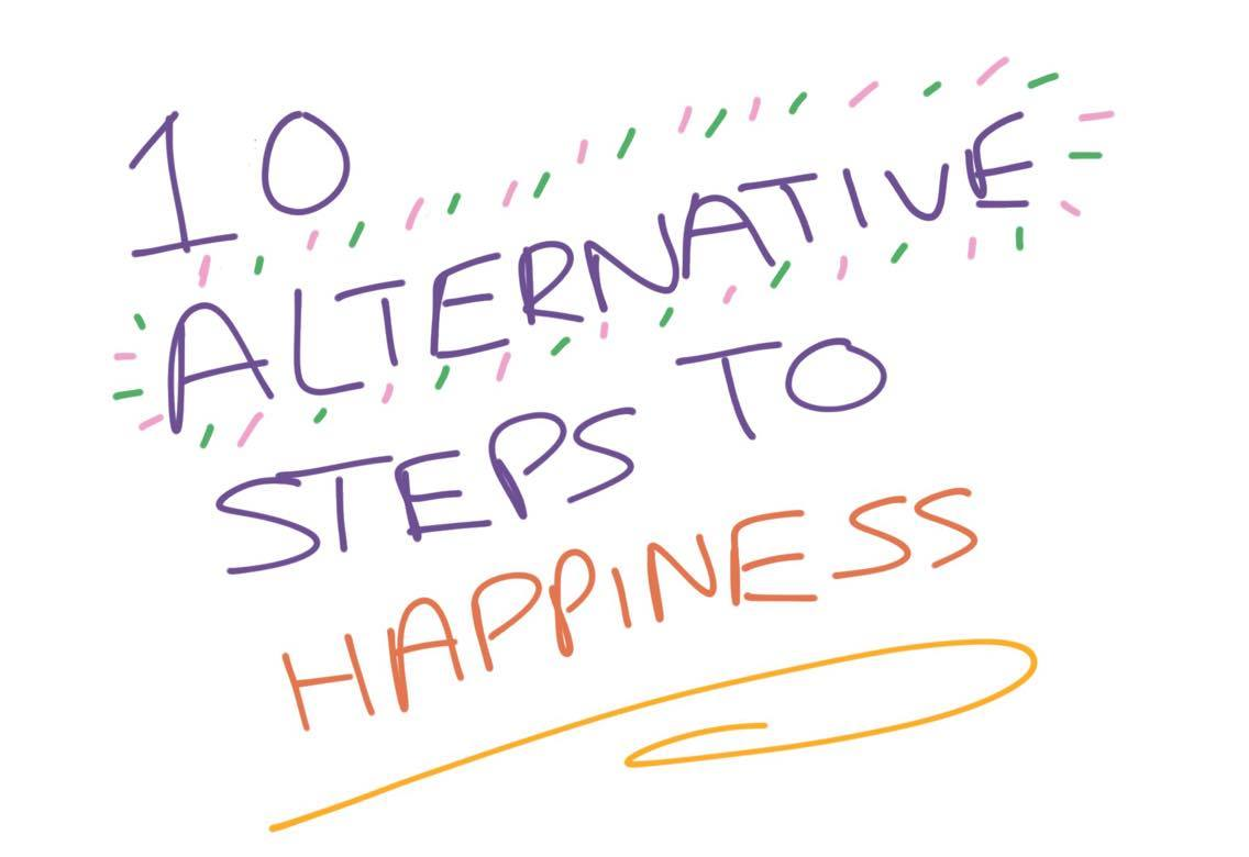 10 Alternative Steps To Happiness