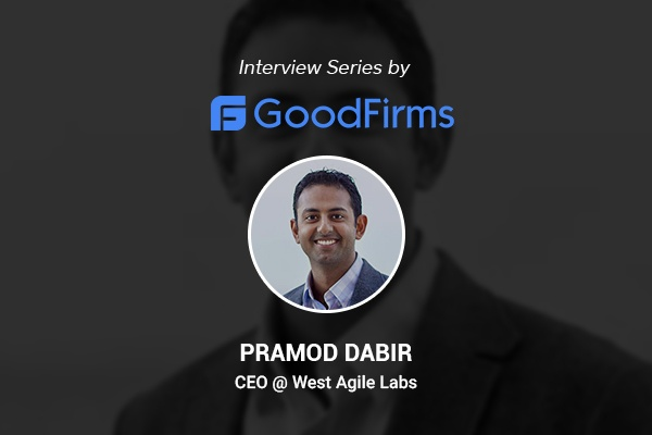Goodfirms interview Pramod Dabir about long term growth for WAL