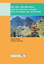 """Giro del Monviso - rund um und kreuz und quer durch die Region des """"Re di Pietra"""""""