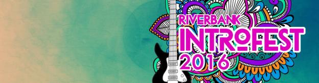 Riverbank Intro Fest 2016