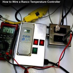 Digital Temperature Controller Wiring Diagram 2002 Jeep Wrangler Ignition Switch How To Wire A Ranco  120v