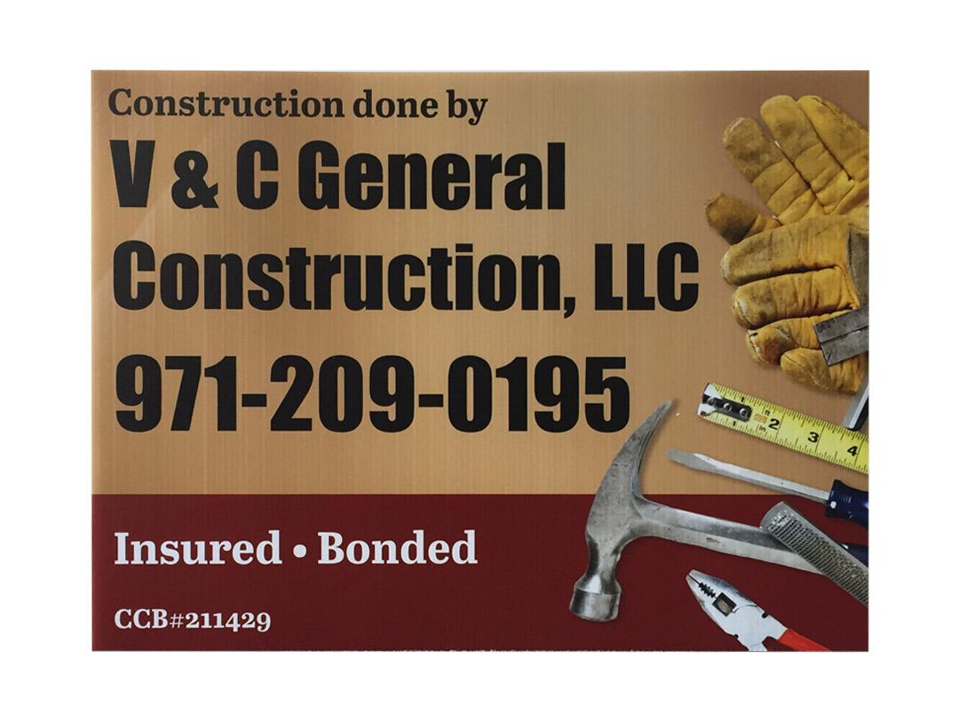 V & C General Construction – Yard Sign