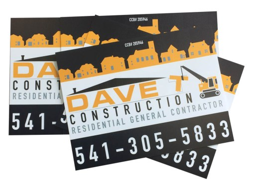 Dave T Construction – Yard Signs