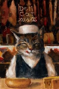"""Wilson Ong """"Deli Cat Taste"""" 6x4 oil $200."""