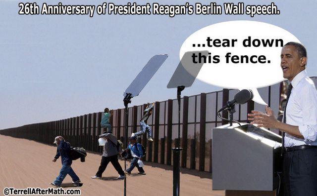 Obama Tear Down This Fence SC Obama's Rule by Decree