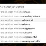Search Engine Autocomplete Suggestions Are Not Kind to American Women