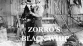 zorros black whip western serial