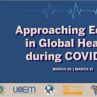 Approaching Equity in Global Health during COVID-19 Online Event