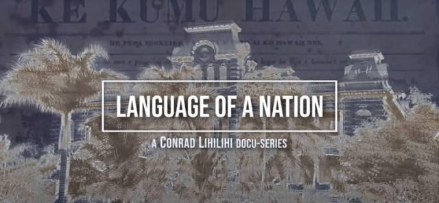 Kona Historical Society presents: 'Language of a Nation'