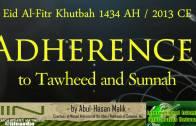 Adherence to Tawhīd & Sunnah | Abul Hasan Malik al-Akhdar