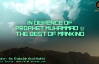 In Defence of the Prophet of Allah