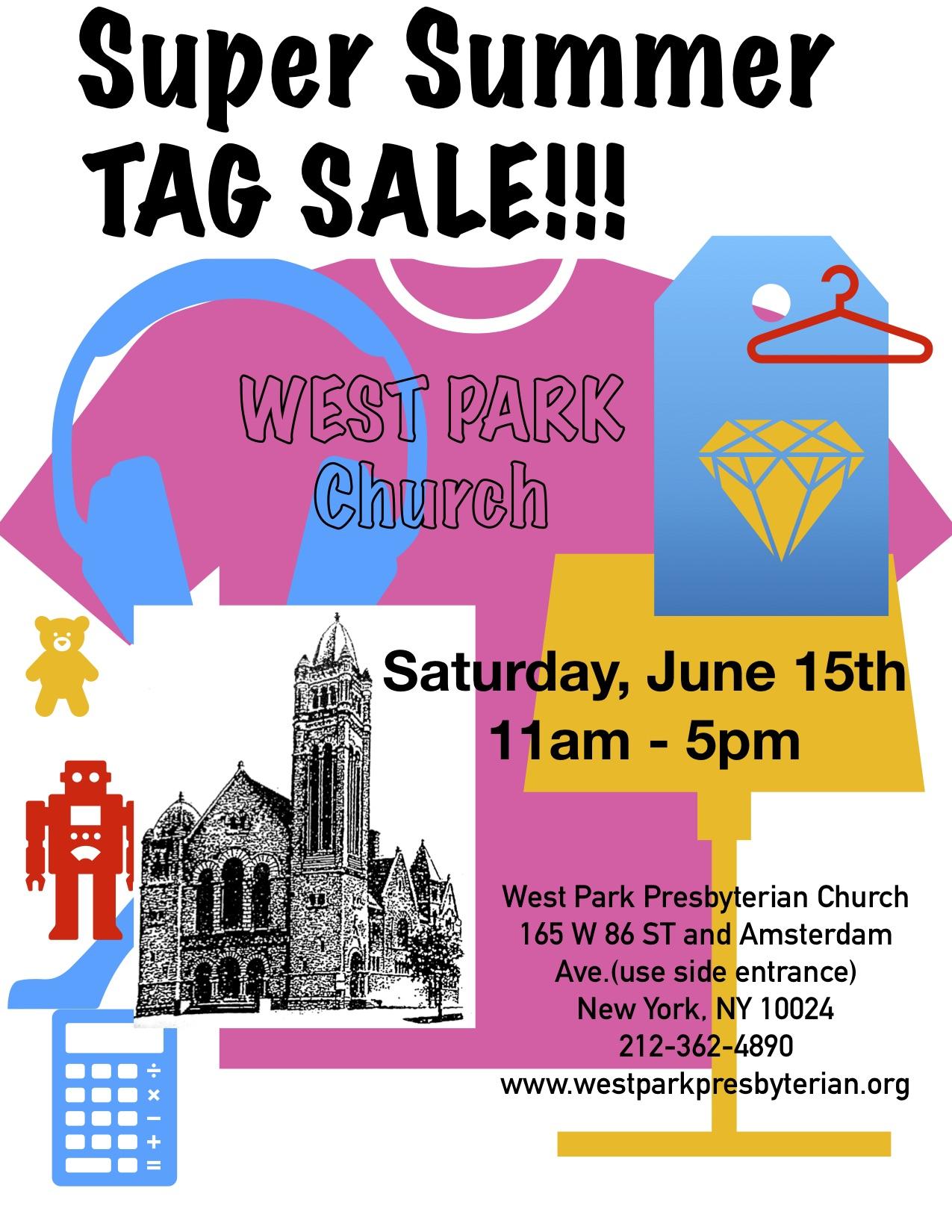 West Park Super Summer Tag Sale!!! Saturday, June 15th 11am