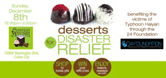 Desserts for Disaster Relief – benefiting the victims of Typhoon Haiyan through the 24 Foundation