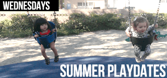 Summer playdates at Parks around L.A. with Mom's Group (Wednesdays)