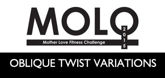 MOLO Week 8: Oblique Twist Variations