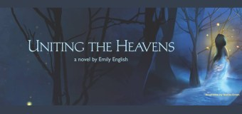 """Interview with Emily English, Author of """"Uniting the Heavens"""" and signed book GIVEAWAY"""