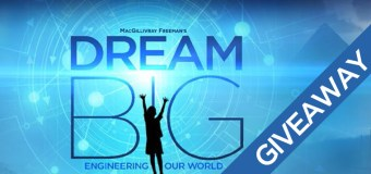 Dream Big: Engineering Our World IMAX Movie Ticket Giveaway