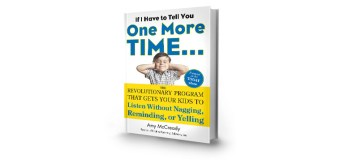 Book: If I Have to Tell You One More Time… by Amy McCready
