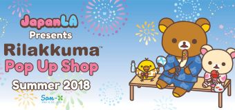 Rilakkuma Pop-Up Shop presented by JapanLA Summer 2018