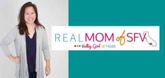 Blog to Follow: Jen of RealMomOfSFV.com