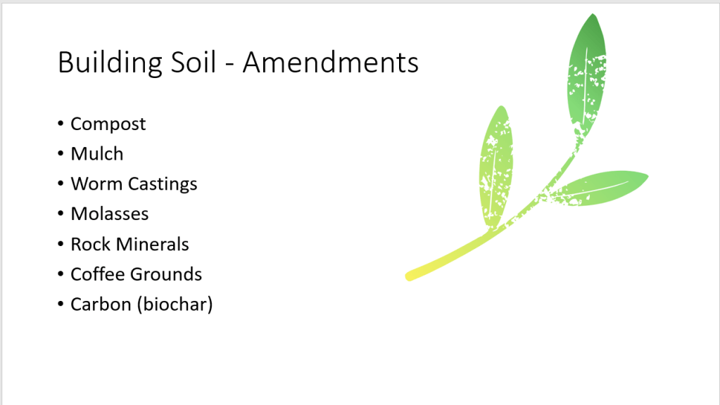 Building Healthy Soil - Amendments