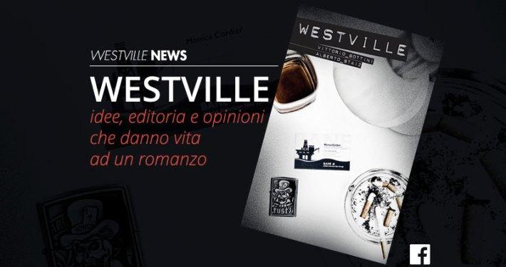 westville-news-westville-romanzo-vittorio-bottini-alberto-staiz-blog-editoria