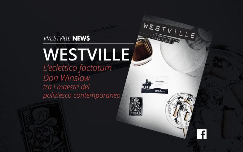 L'eclettico factotum Don Winslow tra i maestri del poliziesco contemporaneo