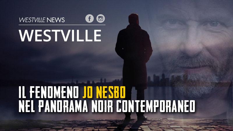 Il fenomeno Jo Nesbo nel panorama noir contemporaneo
