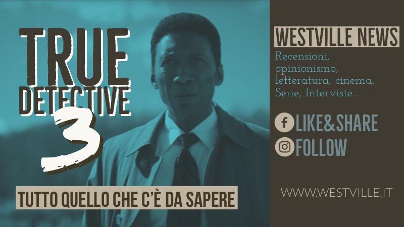 True Detective 3 – tutto quello che c'è da sapere