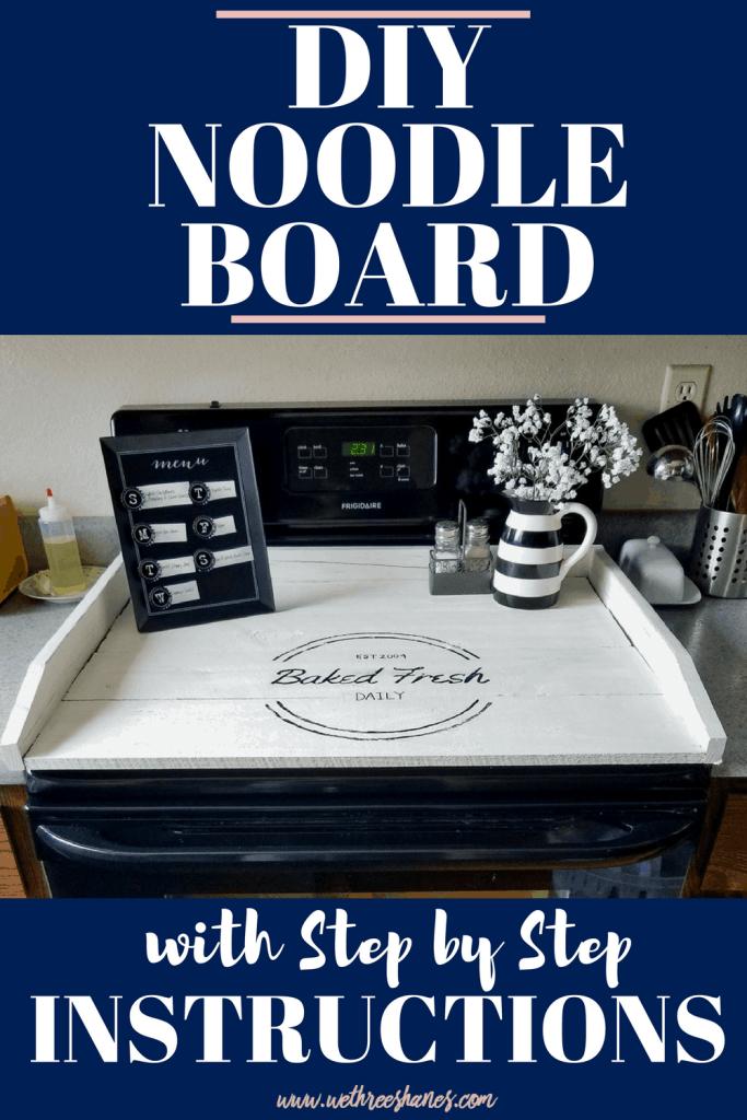 DIY Noodle Board Tutorial | We Three Shanes