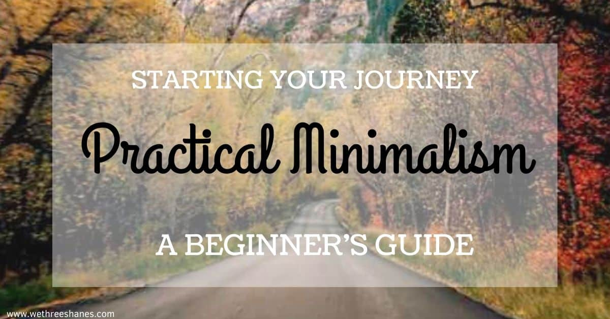 Minimalism: A Practical Beginner's Guide