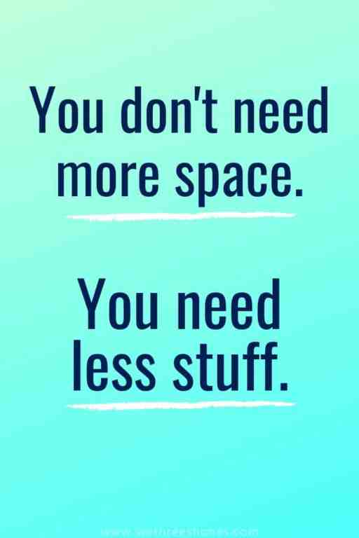 40 Encouraging Decluttering & Minimalism quotes to give you the motivation needed to make a change that will completely impact your life for the better.