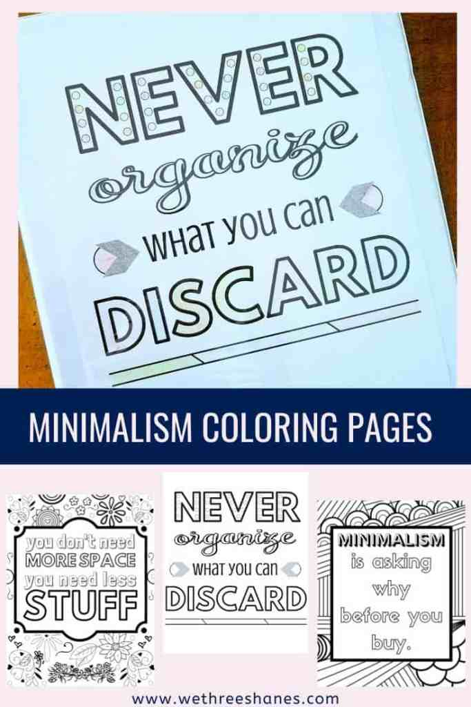 Take a quick break from your decluttering while staying in the minimalism mind set with one of these fun minimalism adult coloring pages. Plus read 40 decluttering and minimalism quotes to help get you motived to kick clutter to the curb. | We Three Shanes