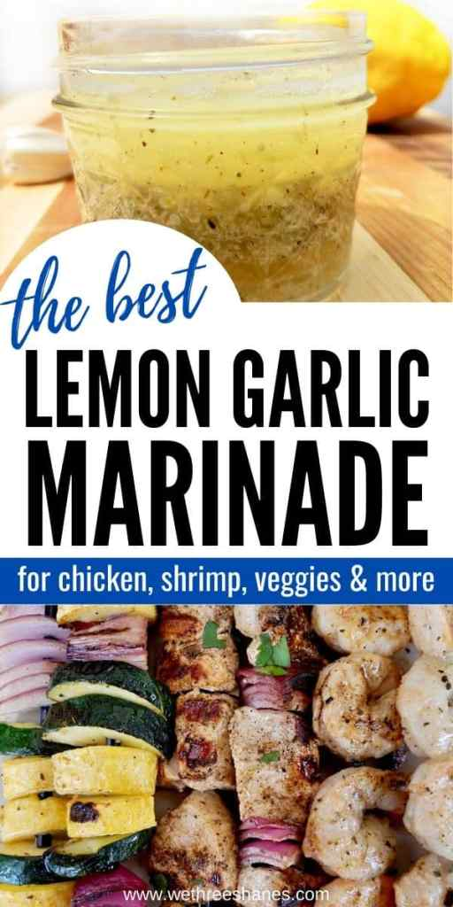 This flavorful lemon garlic marinade recipe is easy to whip up and only takes a few simple ingredients. It can be used on chicken, shrimp, veggies, & more! | We Three Shanes