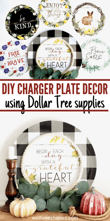 This Dollar Tree craft only cost $4 to make and is absolutely adorable! DIY Charger Plate decor is perfect year round. Just swap out the center as the seasons change. | We Three Shanes
