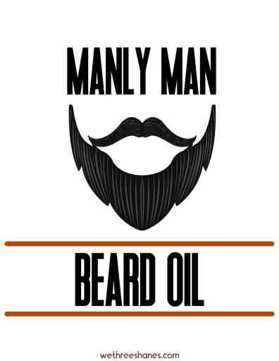 Make your own beard oil with essential oils and then use these free printable labels to make it look professional. DIY beard oil makes a great father's day gift. | We Three Shanes