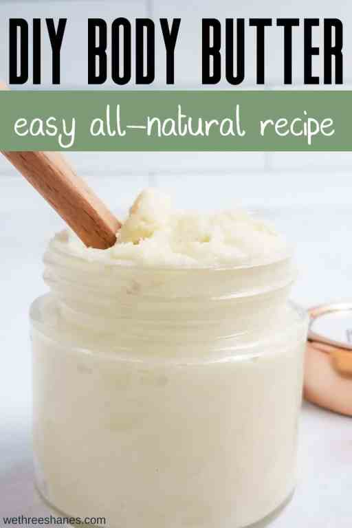 Learn how to make homemade body butter for hydrated, glowing skin. This whipped body butter recipe is super simple to make and eliminates dry skin fast. | We Three Shanes