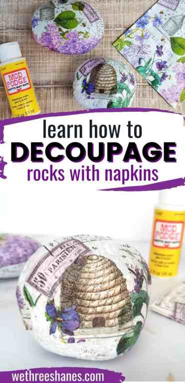 Learn how to decoupage rocks with napkins. A simple and fun summer craft!   We Three Shanes