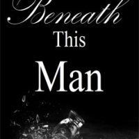 総合評価4星:Beneath This Man: This Man #2