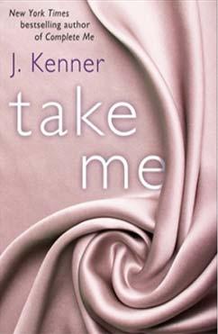 Take Me: Stark Trilogy #3.5