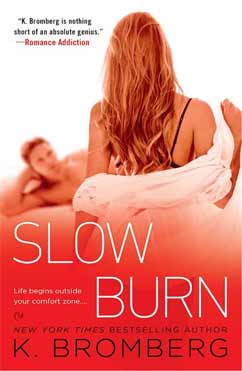 Slow Burn: The Driven Trilogy #5