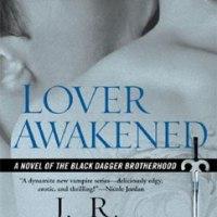 総合評価5: Lover Awakened: Black Dagger Brotherhood #3