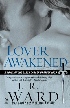 Lover Awakened: Black Dagger Brotherhood #3