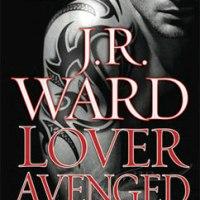 Lover Avenged: Black Dagger Brotherhood (7)
