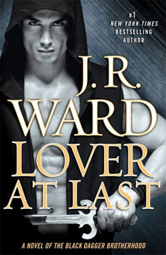 Lover at Last: Black Dagger Brotherhood #11