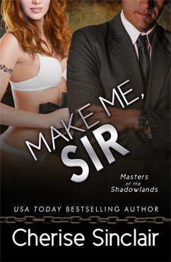 Make Me, Sir: Masters of the Shadowlands #5