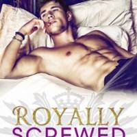 総合評価4: Royally Screwed: Royally #1