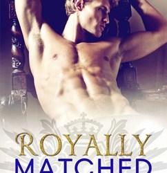 Royally Matched: Royally (2)