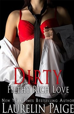 総合評価4: Dirty Filthy Rich Love: Dirty Duet #2